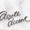 Accute Accent